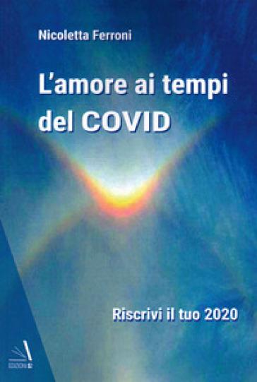 L'amore ai tempi del COVID